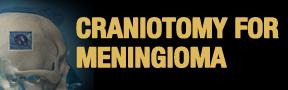 CRAINOTOMY-Meningioma